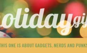 Holiday Gifts for Nerds, Gadgets, Punk Rock