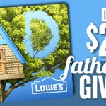 Father's Day Giveaway – $2,000 Lowe's Gift Card