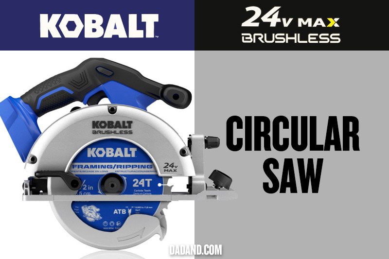 Kobalt 24v MAX Brushless Circular Saw